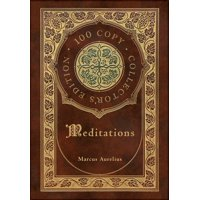 Meditations (100 Copy Collector's Edition) (Hardcover)