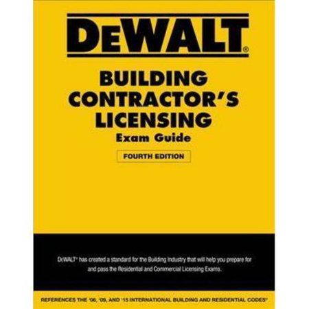 Dewalt Building Contractor S Licensing Exam Guide: Based on the 2015 IRC & IBC