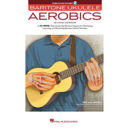 Baritone Ukulele Aerobics : For All Levels: From Beginner to Advanced - Beginner Level
