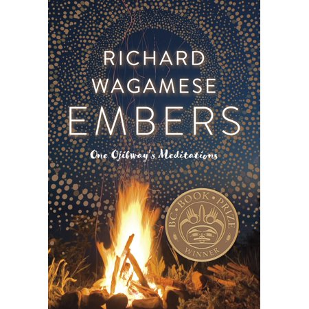 Embers : One Ojibway's Meditations