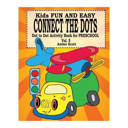 Kids Fun & Easy Connect the Dots - Vol. 5 ( Dot to Dot Activity Book for Preschool ) - Easy Preschool Crafts For Halloween
