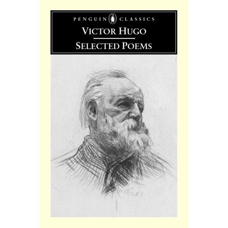 Selected Poems (Victor Hugo Love Poems In French And English)