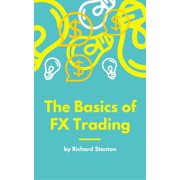 The Basics of FX Trading - eBook