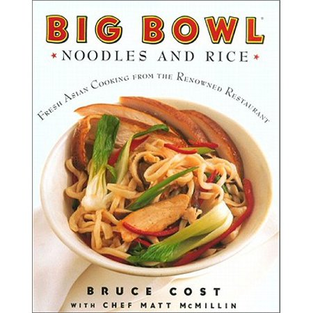 Big Bowl Noodles and Rice -