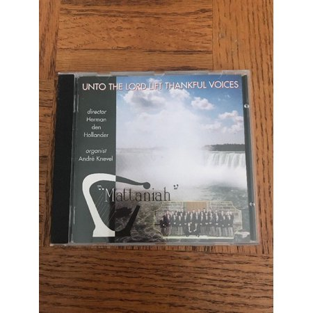 Unto The Lord Lift Thankful Voices CD (Hearken Unto The Voice Of The Lord)