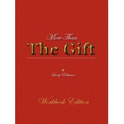 More Than the Gift : A Love Relationship