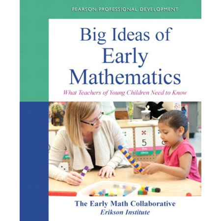 Big Ideas Of Early Mathematics  What Teachers Of Young Children Need To Know  Video Enhanced Pearson Etext   Access Card