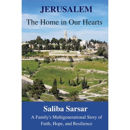 Jerusalem: The Home in Our Hearts: A Family's Multigenerational Story of Faith, Hope and Resilience (Other)