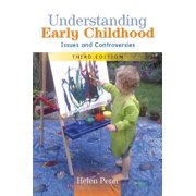 Understanding Early Childhood: Issues And Controversies - eBook