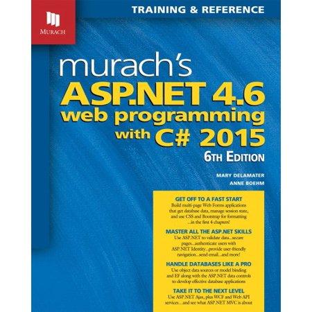 Murachs Asp Net 4 6 Web Programming With C  2015