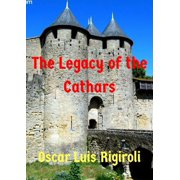 The Legacy of the Cathars - eBook