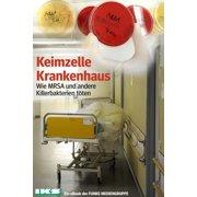 Keimzelle Krankenhaus. IKZ-Ausgabe - eBook