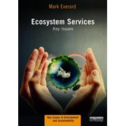 Key Issues in Environment and Sustainability: Ecosystem Services: Key Issues (Paperback)