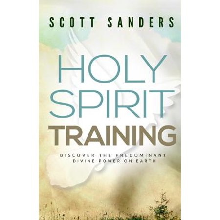 Holy Spirit Training  Discover The Predominant Divine Power On Earth