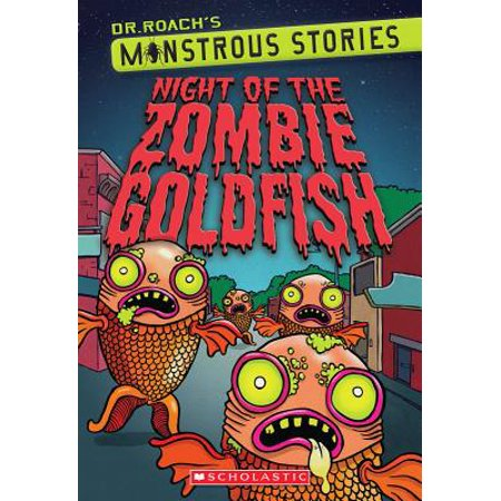 Monstrous Stories #1: Night of the Zombie Goldfish (Zombie 1)