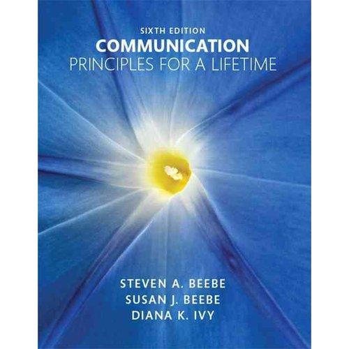 Communication : Principles for a Lifetime