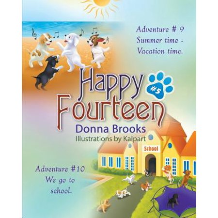 Happy Fourteen   5  Summer Time   Vacation Time Puppies Go To School