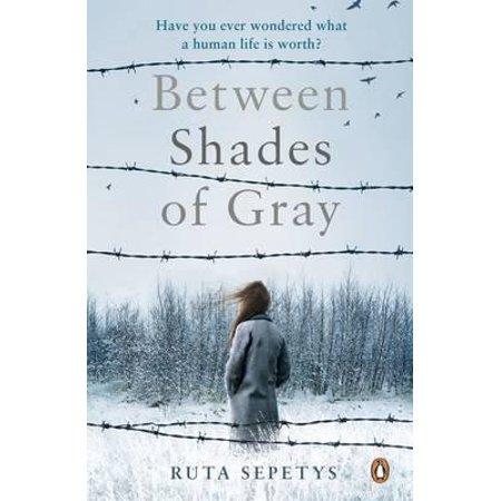 Between Shades of Gray. Ruta Sepetys