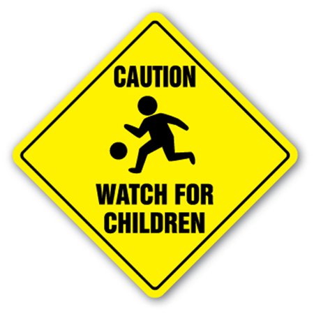 Sigg Kids (Caution Watch For Children Crossing Sign Zone Xing | Indoor/Outdoor | 14