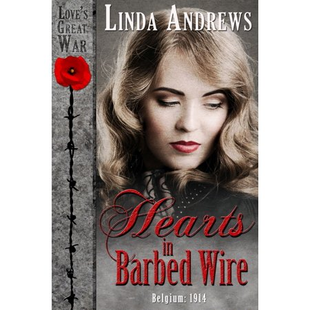 Hearts in Barbed Wire (Historical Romance) - eBook