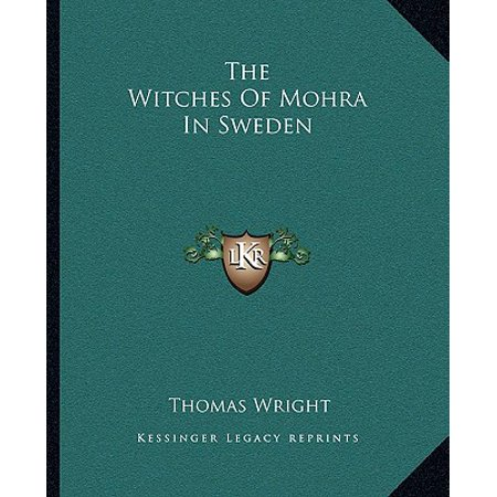 The Witches of Mohra in Sweden (Paperback) (Halloween In Sweden 2017)