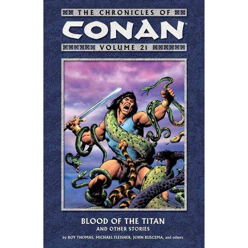 CHRONICLES OF CONAN TP VOL 21 BLOOD OF TITAN (DEC100056)