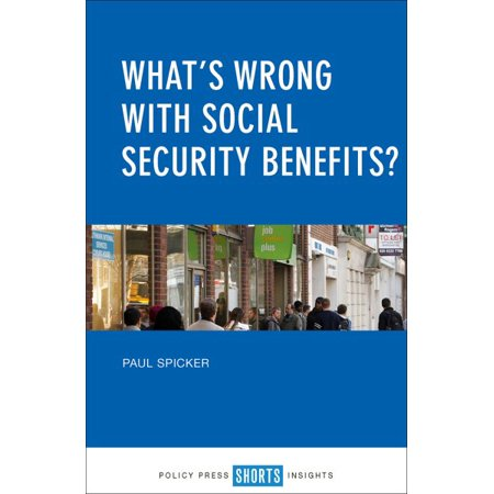 Whats Wrong With Social Security Benefits
