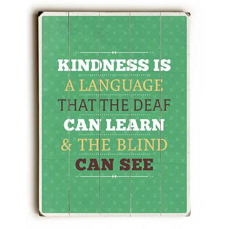 Artehouse Decorative Wood Sign  Kindness Is A Language  By American Flat  14  X 20   Planked Wood