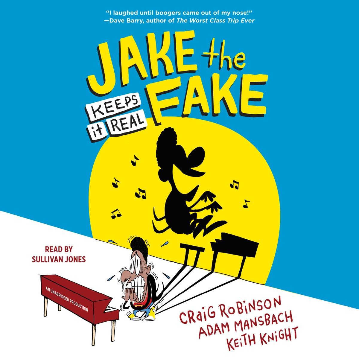 Jake the Fake Keeps it Real - Audiobook