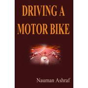 Driving A Motor Bike - eBook
