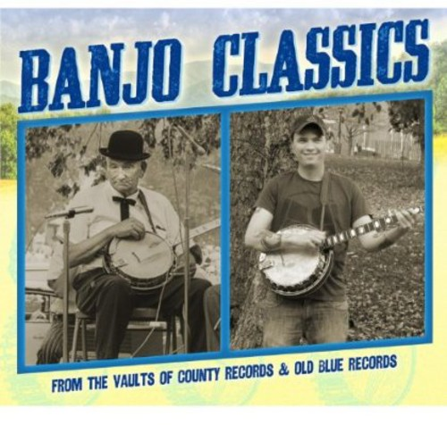 Banjo Classics From the Vaults of County Records & Banjo Classics From the Vaults of... by CD BABY.COM/INDYS