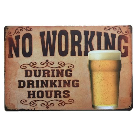 Warning No Working Funny Tin Sign Bar Pub Garage Diner Cafe Home Wall Decor Home Decor Art Poster Retro Vintage
