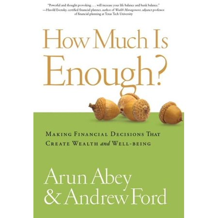 How Much Is Enough?: Making Financial Decisions That Create Wealth And Well-Being - eBook](How Much Is Latex)