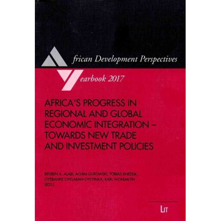 Africas Progress In Regional And Global Economic Integration  Towards New Trade And Investment Policies