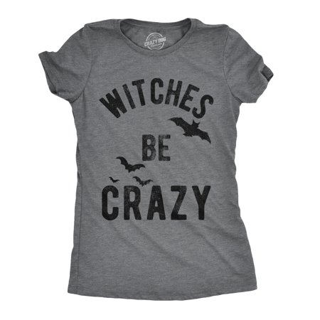 Womens Witches Be Crazy Tshirt Funny Party Tee For Ladies - Witches Be Trippin