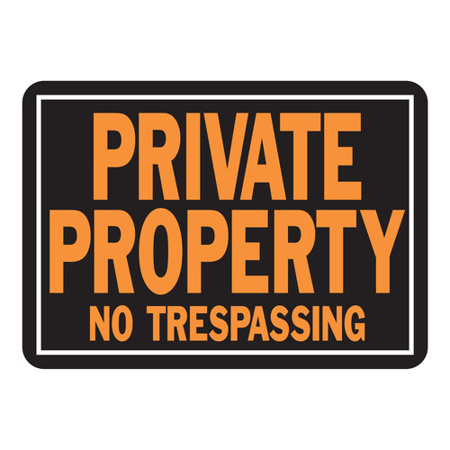10X14 PRIVATE PROPERTY SIGN