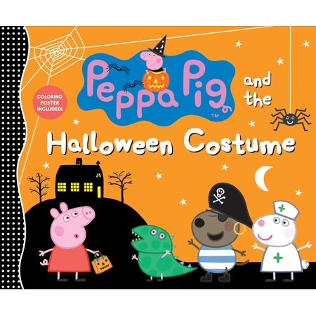 Peppa Pig and the Halloween Costume (Hardcover) - Pig Costume Halloween
