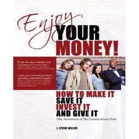 Enjoy Your Money!: How to Make It, Save It, Invest It and Give It - image 1 of 1