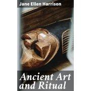 Ancient Art and Ritual - eBook