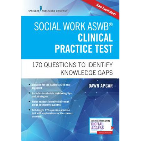 Social Work Aswb Clinical Practice Test : 170 Questions to Identify Knowledge Gaps (Book + Free (Best Practice Standards In Social Work Supervision)