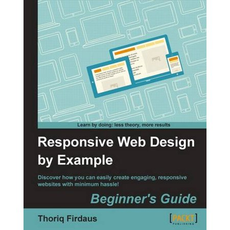 Responsive Web Design by Example (The Best Responsive Web Design Examples And Resources)