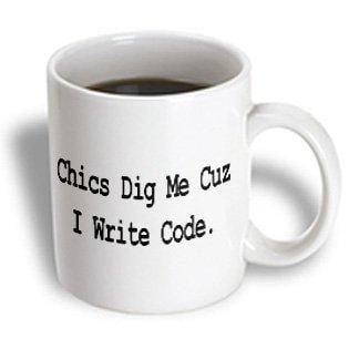 3dRose Chics Dig Me Cuz I Write Code Programmer Coder Computer Geek Humor Design, Ceramic Mug, 11-ounce