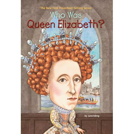 Who Was Queen Elizabeth? (Paperback) - Who Is Queen Isabella