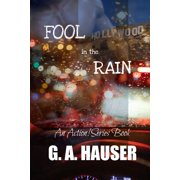 Fool in the Rain- an Action! Series Book 56 - eBook