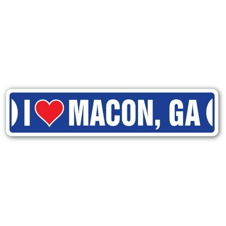 I LOVE MACON, GEORGIA Street Sign ga city state us wall road décor gift