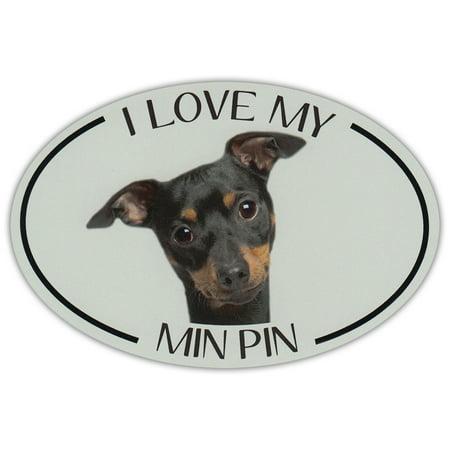 Oval Dog Breed Picture Car Magnet - I Love My Min Pin (Miniature Pinscher) (Doberman Pinscher Magnet)