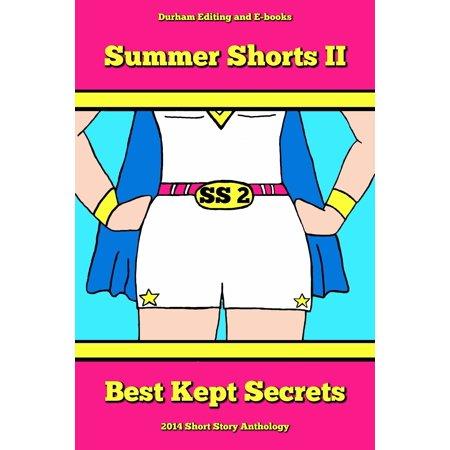 Summer Shorts II: Best Kept Secrets - eBook