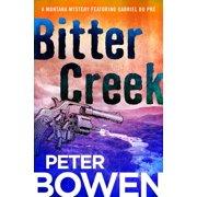 Montana Mysteries Featuring Gabriel Du Pré: Bitter Creek (Paperback)