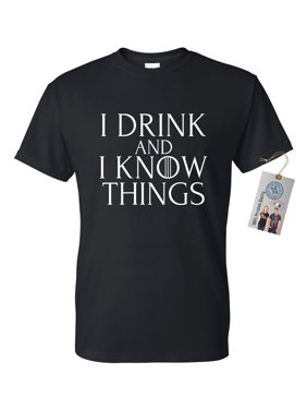 30822541 Product Image Game of Thrones Drink and Know Things Funny Shirt Mens Womens  Short Sleeve T-Shirt