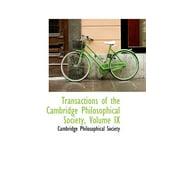 Transactions of the Cambridge Philosophical Society, Volume IX